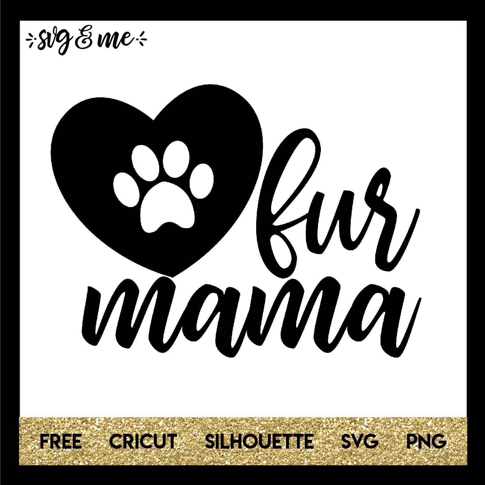 Fur Mama Svg Me
