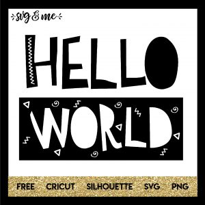 FREE SVG CUT FILE for Cricut and Silhouette DIY Projects - Hello World New Babay SVG