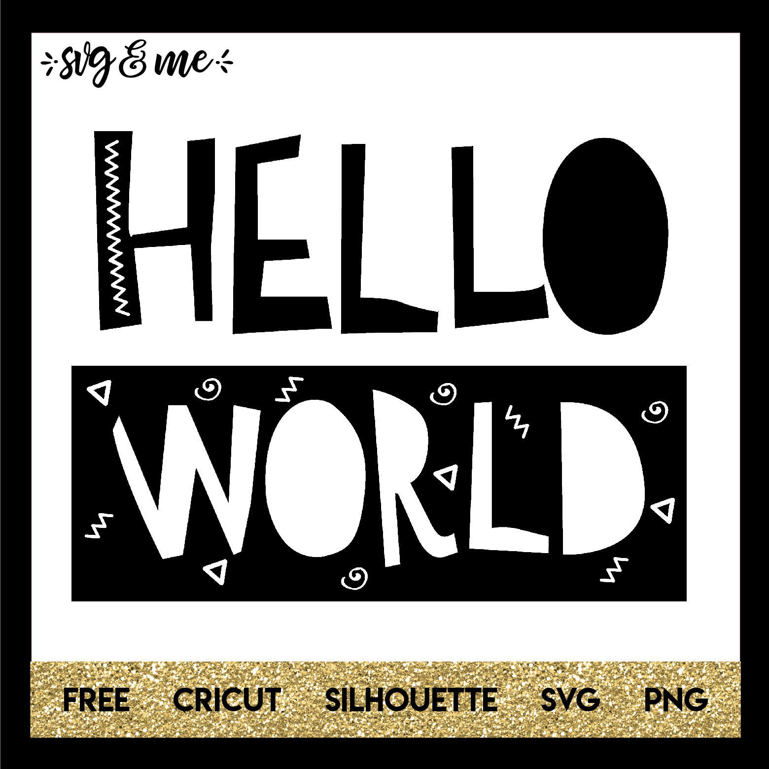Hello World - SVG & Me