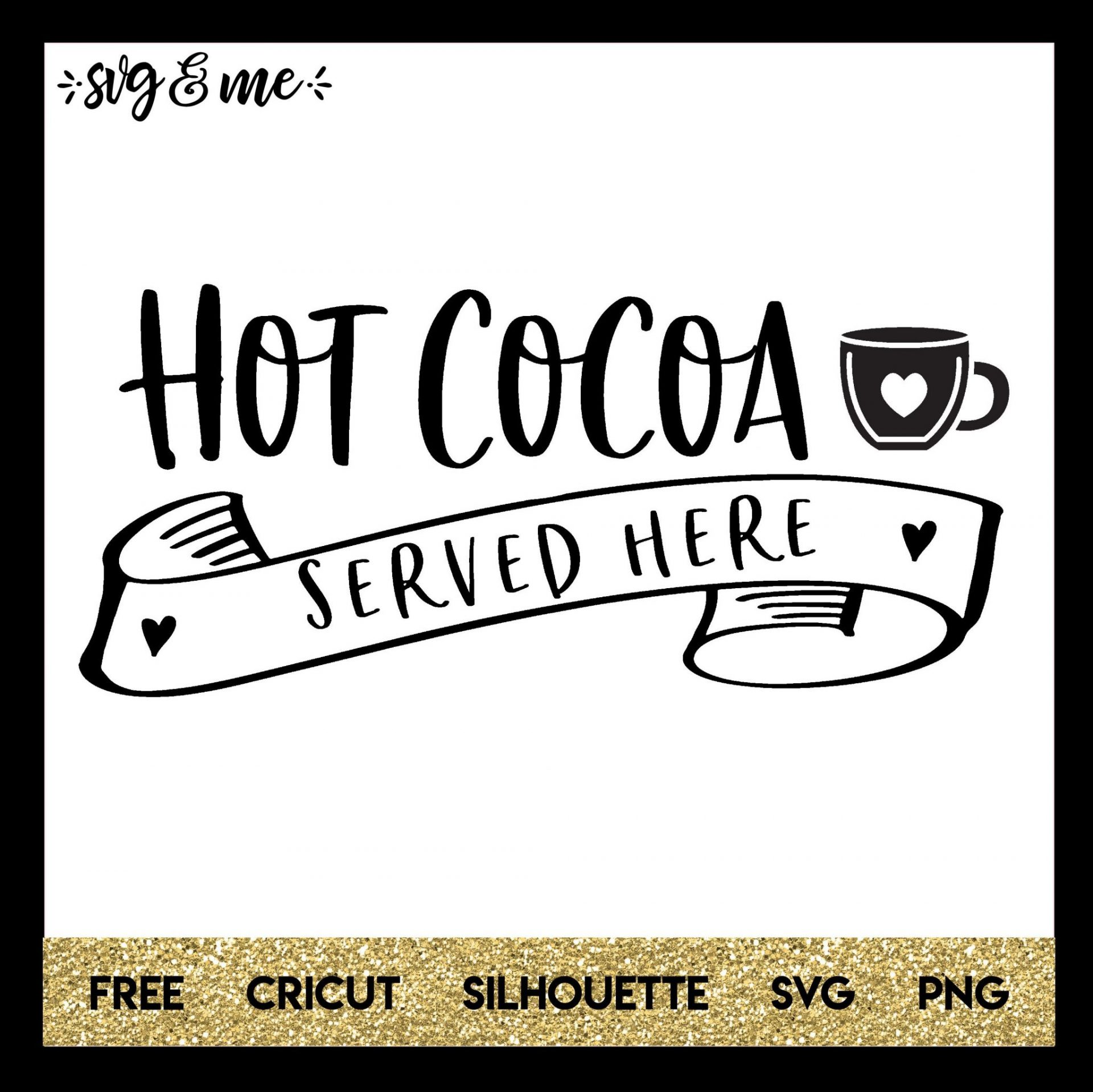 Hot Cocoa Served Here Svg Me