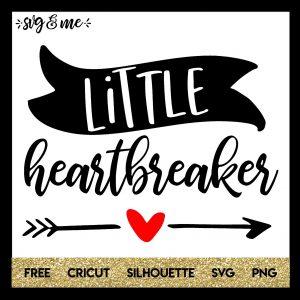 FREE SVG CUT FILE for Cricut, Silhouette and more - Little Heartbreaker Valentine's Day