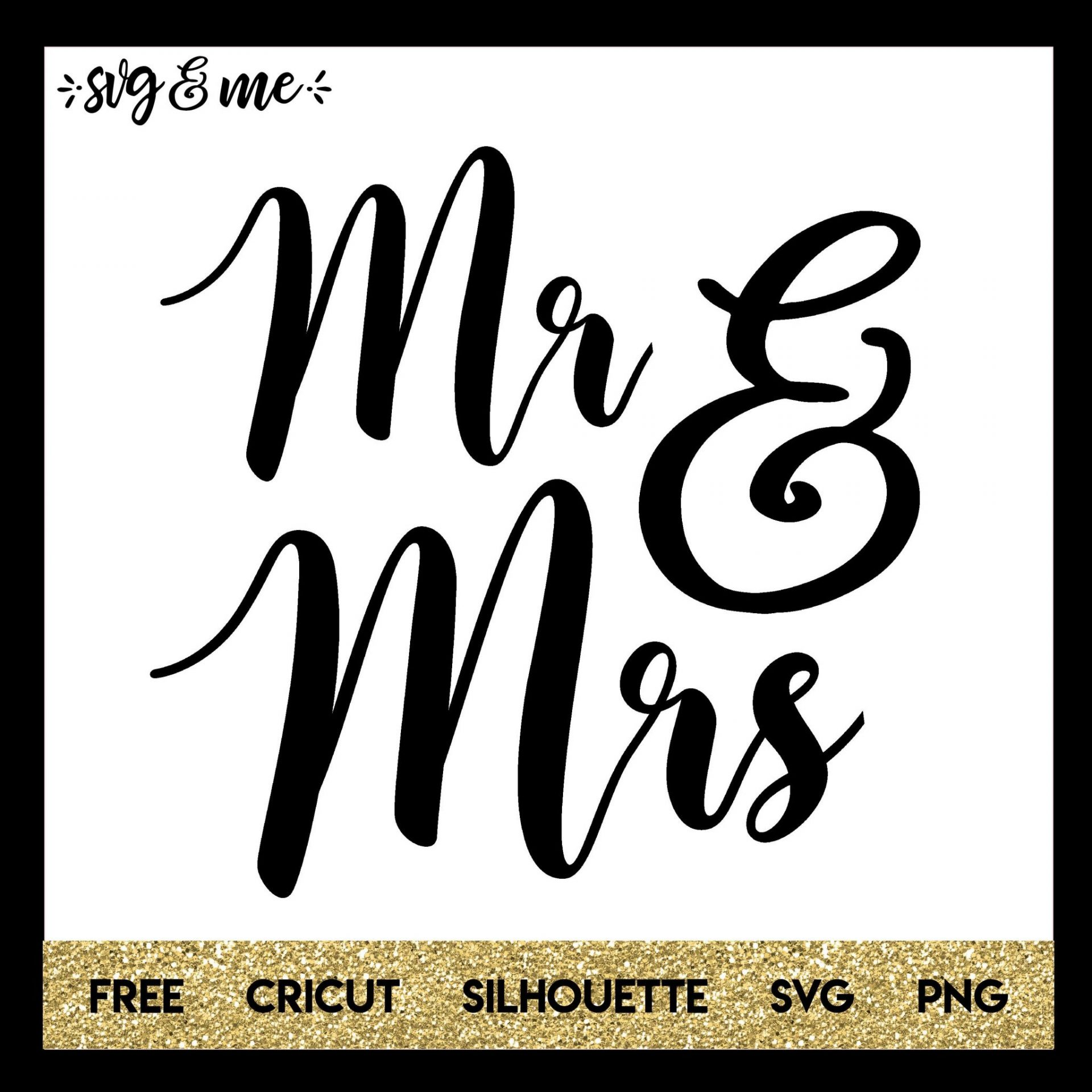 mr and mrs wedding svg me
