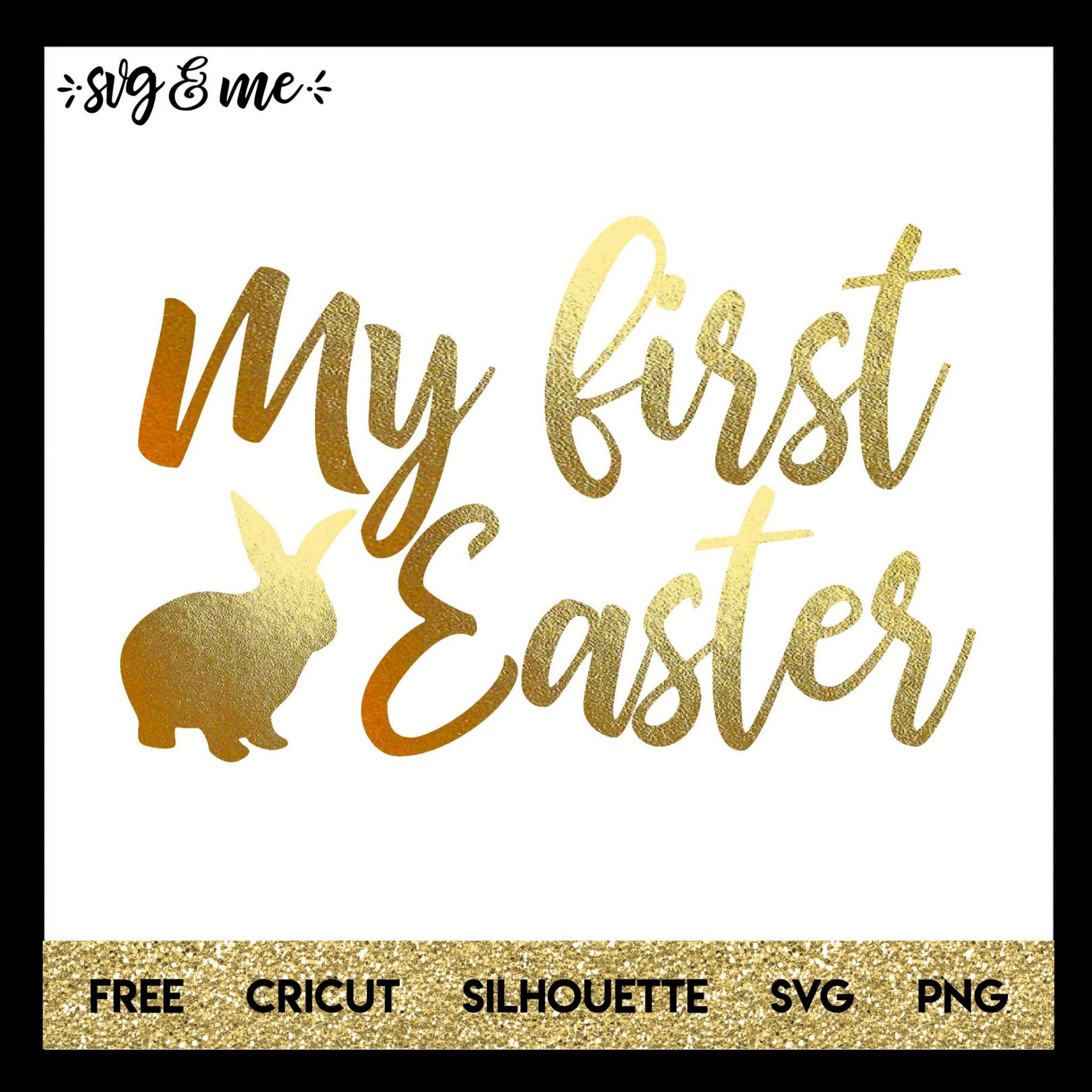 FREE SVG CUT FILE for Cricut, Silhouette and more - My First Easter