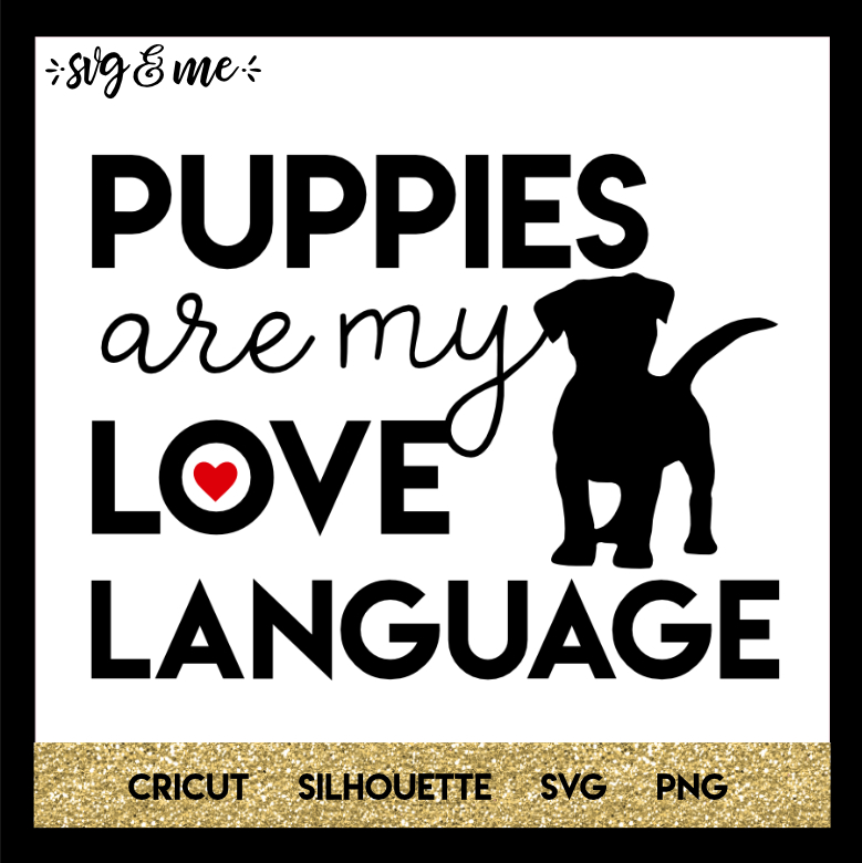 FREE SVG CUT FILE for Cricut and Silhouette DIY Projects - Puppy Love Dog SVG