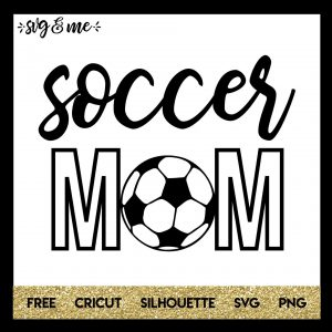 FREE SVG CUT FILE for Cricut, Silhouette and more - Soccer Mom