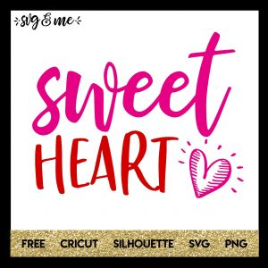 FREE SVG CUT FILE for Cricut, Silhouette and more - Sweetheart Valentine's Day