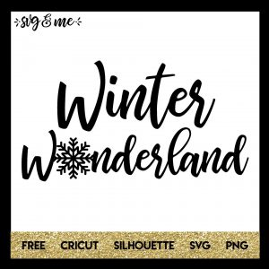 FREE SVG CUT FILE for Cricut, Silhouette and more - Winter Wonderland