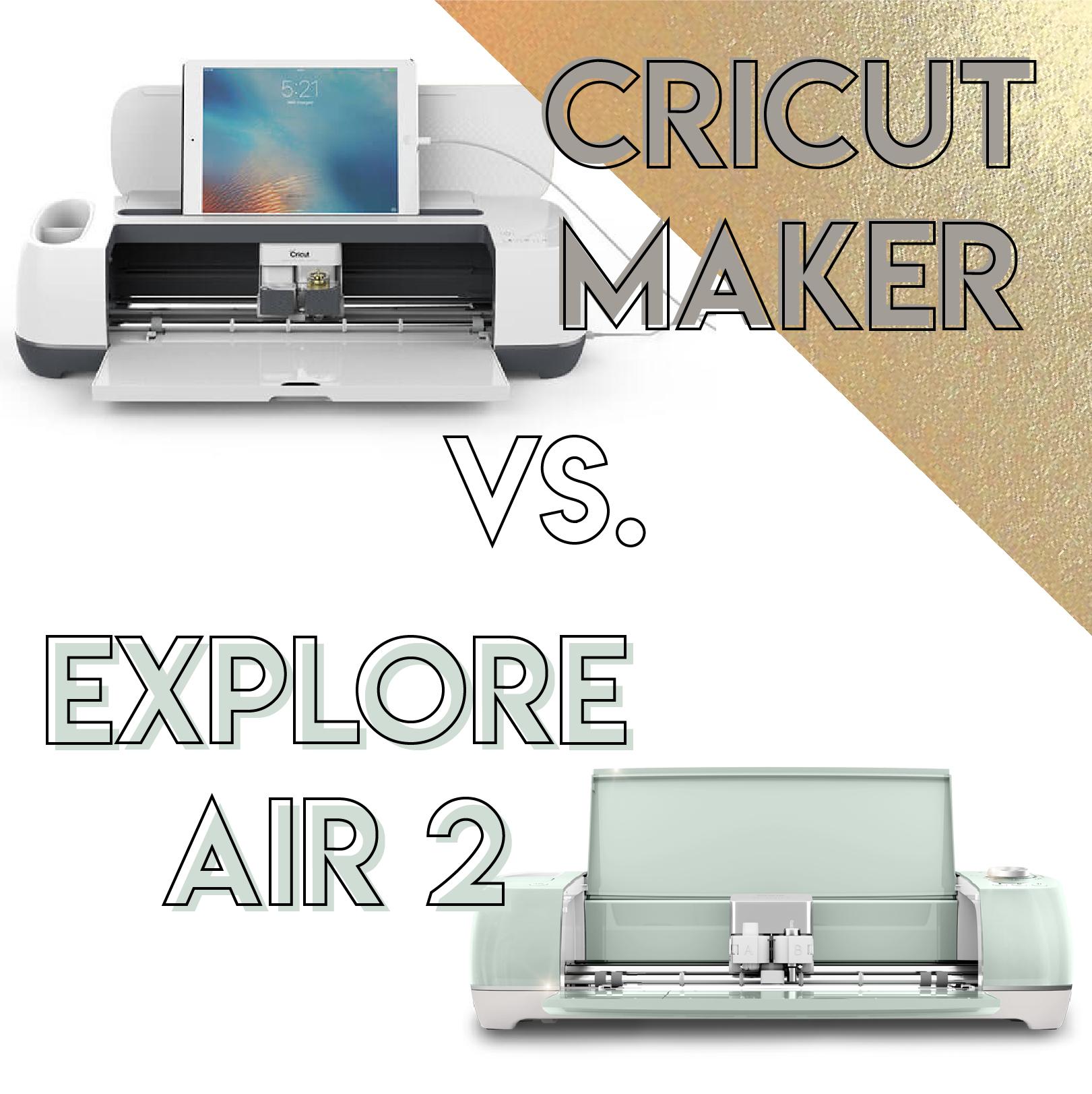 Cricut Explore Air 2 vs. Cricut Maker Comparison: Read This Before Buying!