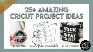 25 Amazing Cricut Project Ideas