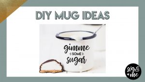 DIY Mug Ideas That Make Amazing Gifts