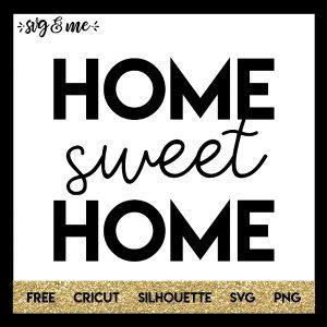 FREE SVG CUT FILE for Cricut, Silhouette - Home Sweet Home Farmhouse SVG