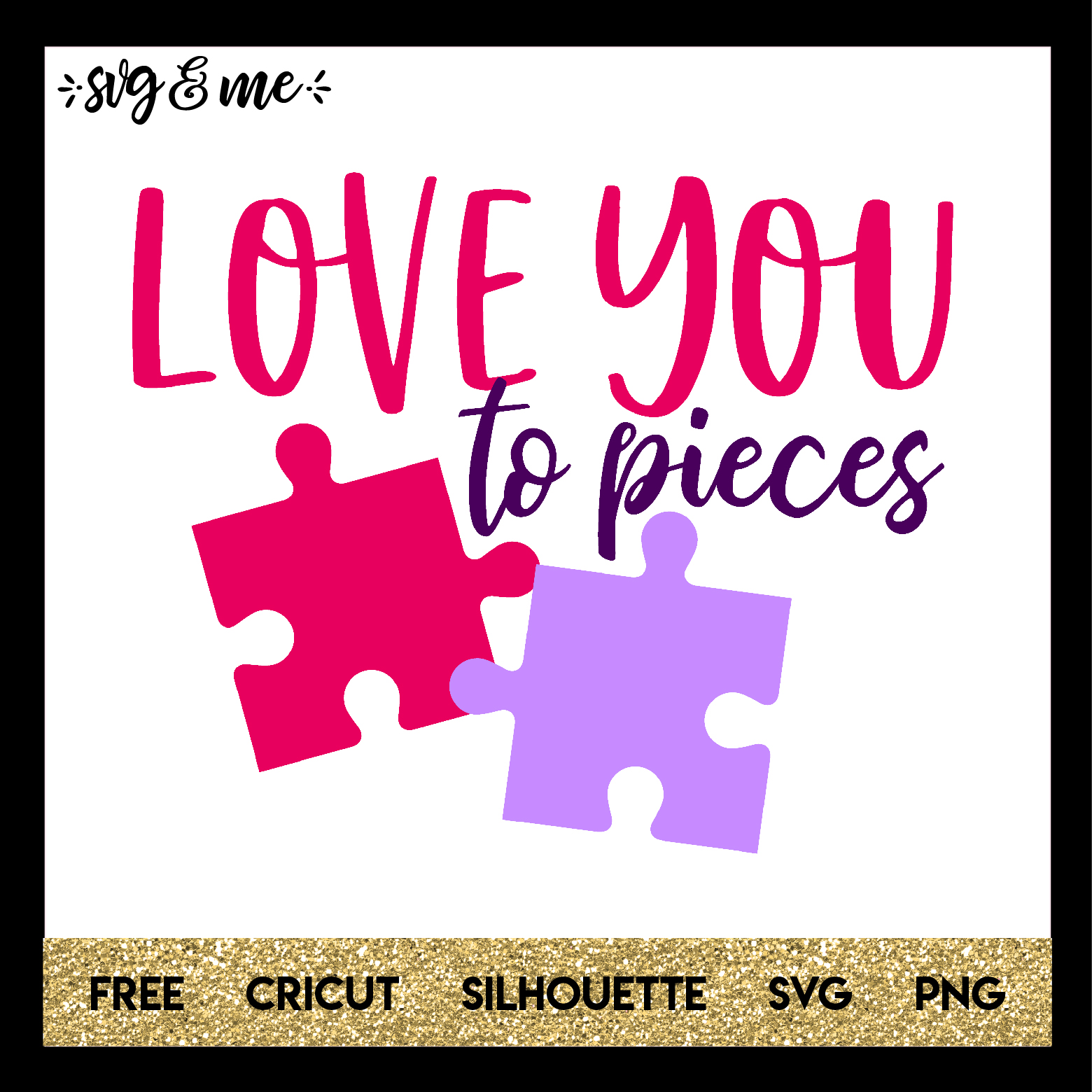 FREE SVG CUT FILE for Cricut, Silhouette and more - Love You to Pieces Valentine's Day SVG