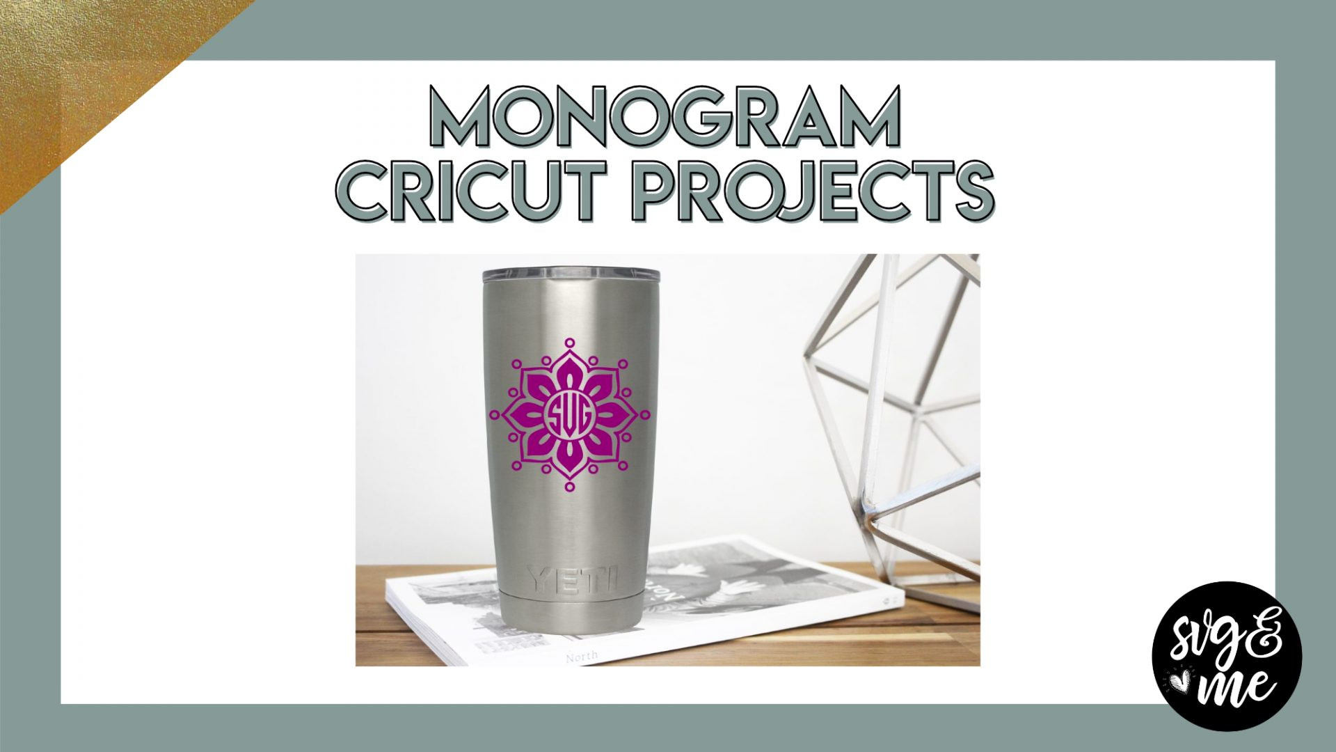 17 Monogram Cricut Projects That Make Amazing Gifts Svg Me