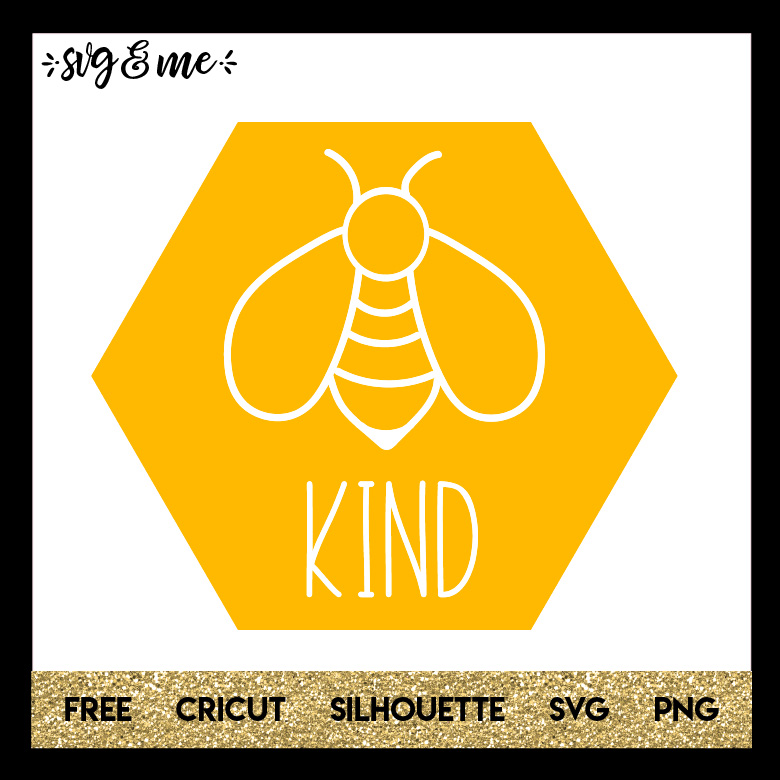 FREE SVG CUT FILE for Cricut and Silhouette DIY Projects - Bee Kind SVG