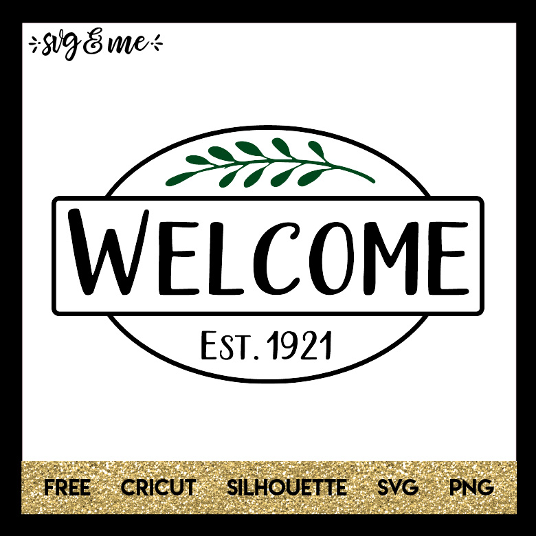 Welcome Sign - SVG & Me on farm house designs, country estate designs, country farm house, country shabby chic designs, country garage designs,