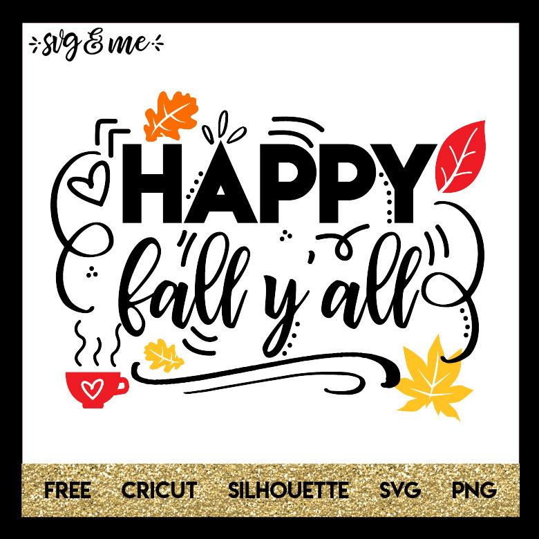 Free Svg Happy Fall Y All Svg Me