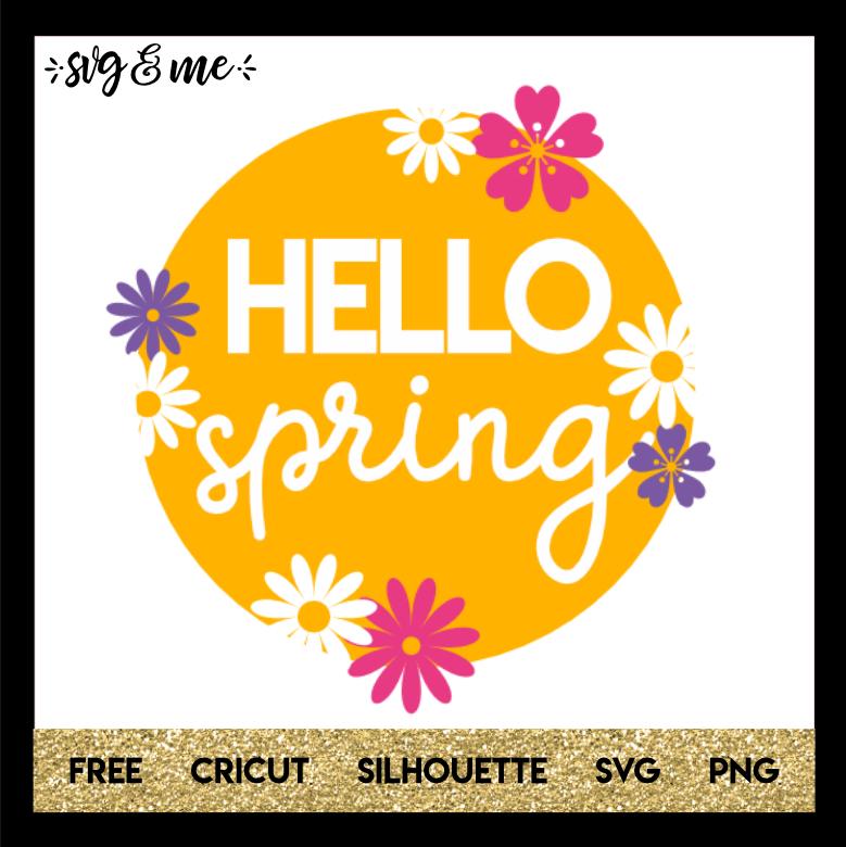 Free SVG Hello Spring Flowers - SVG & Me