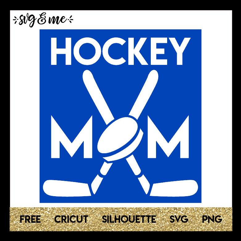 FREE SVG CUT FILE for Cricut and Silhouette DIY Projects - Hockey Mom SVG