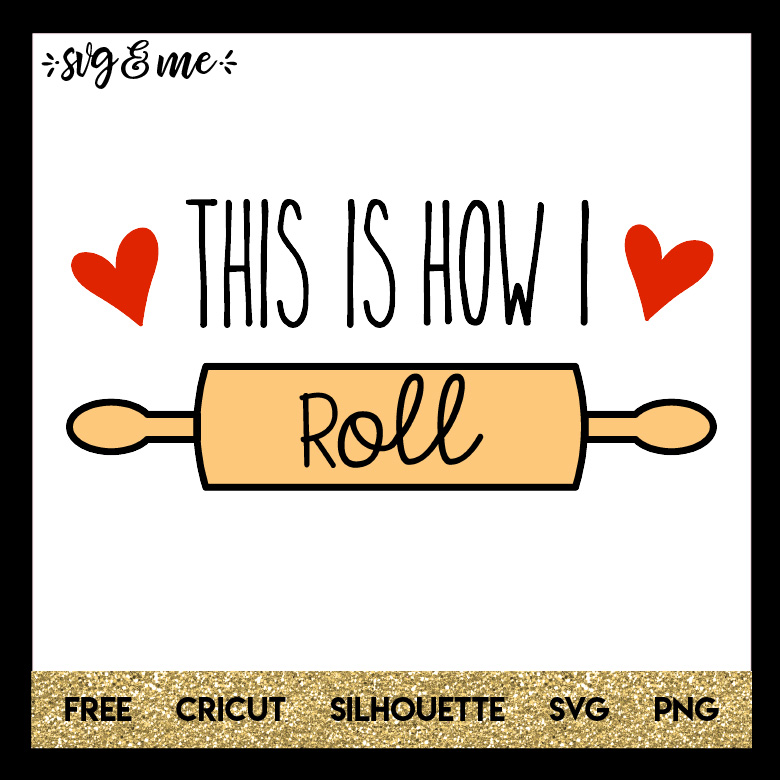 FREE SVG CUT FILE for Cricut and Silhouette DIY Projects - This is How I Roll Baking Kitchen SVG