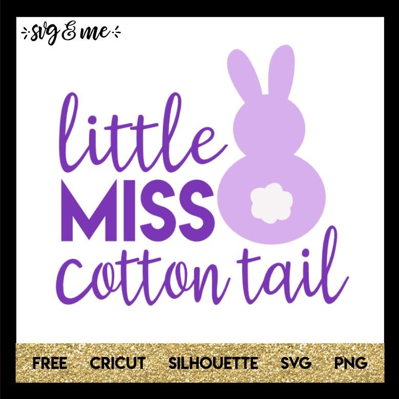 Little Miss Cotton Tail Svg Me