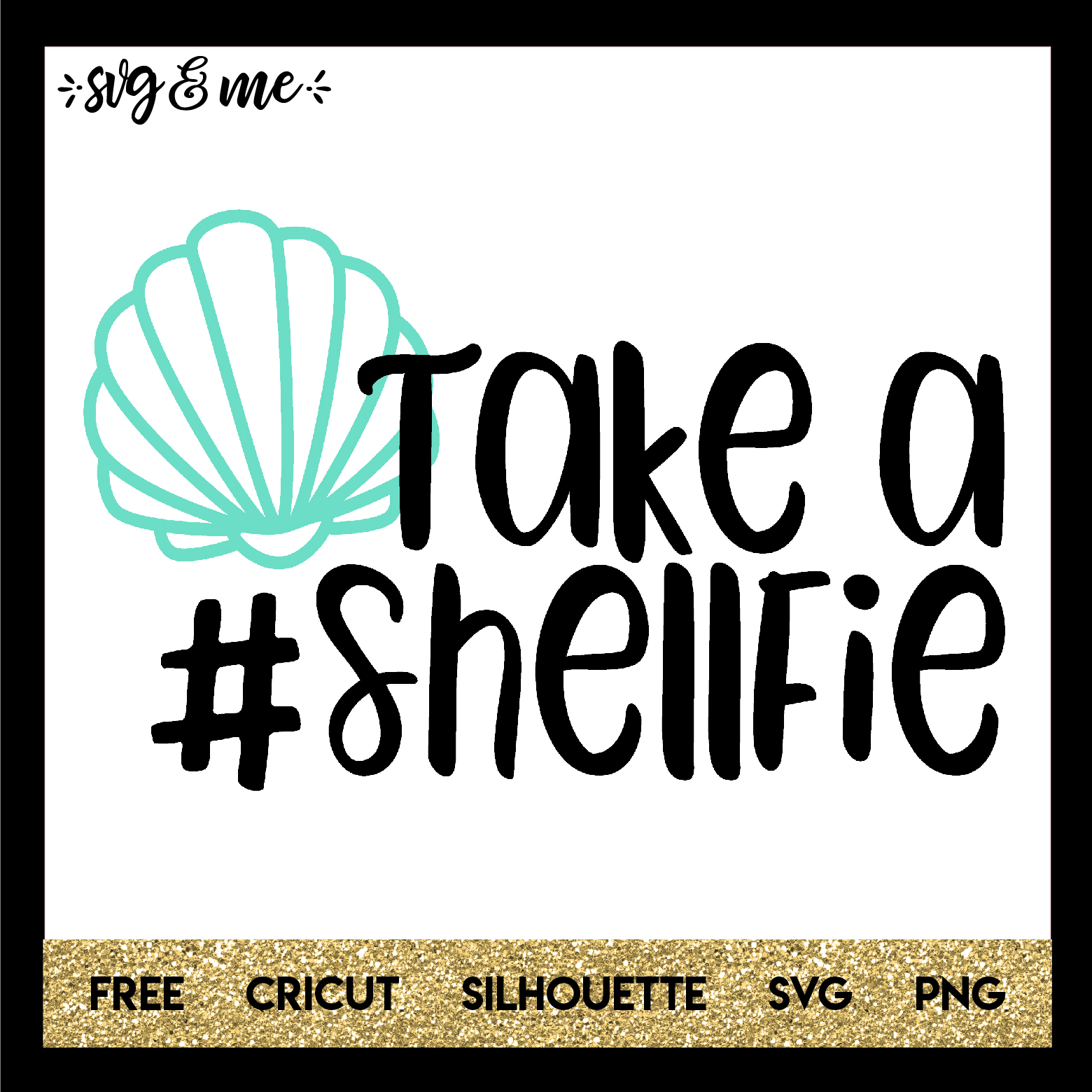 FREE SVG CUT FILE for Cricut and Silhouette DIY Projects - Take a Shellfie Mermaid SVG