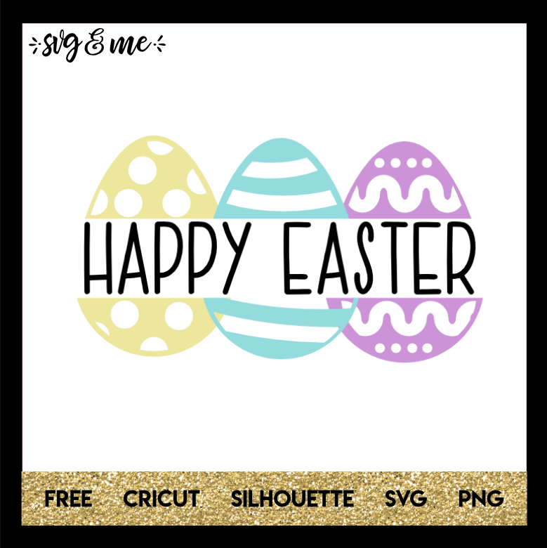 FREE SVG CUT FILE for Cricut and Silhouette DIY Projects - Happy Easter SVG