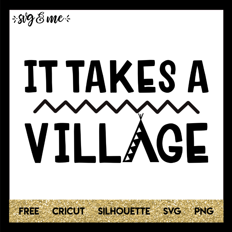 FREE SVG CUT FILE for Cricut and Silhouette DIY Projects - Takes a Village Kids SVG