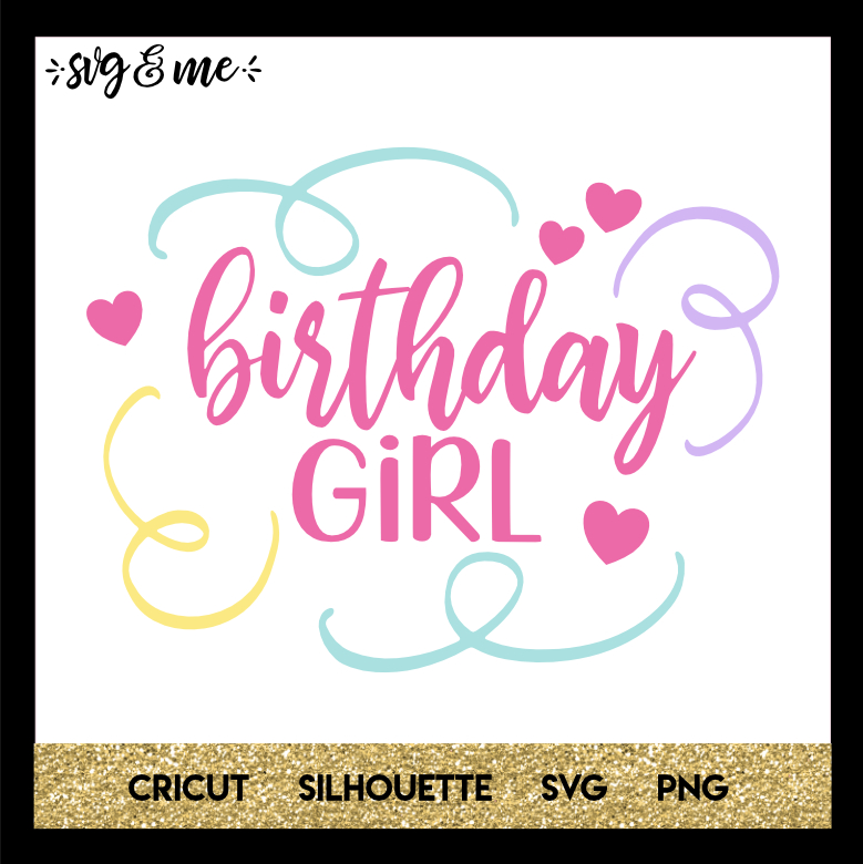 Download Birthday Girl - SVG & Me