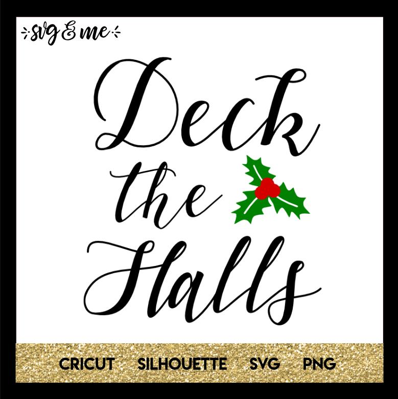 png vertical sign svg jpeg eps Silhouette Cut File svg Christmas svg dxf Deck The Halls SVG Commercial Use Ok Cricut
