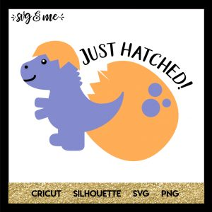FREE SVG CUT FILE for Cricut and Silhouette DIY Projects - Just Hatched New Baby Dinosaur SVG