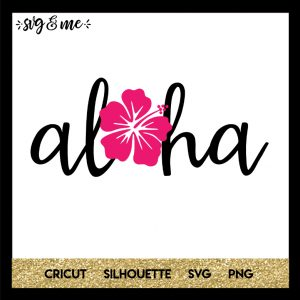 FREE SVG CUT FILE for Cricut and Silhouette DIY Projects - Hawaiian Aloha SVG