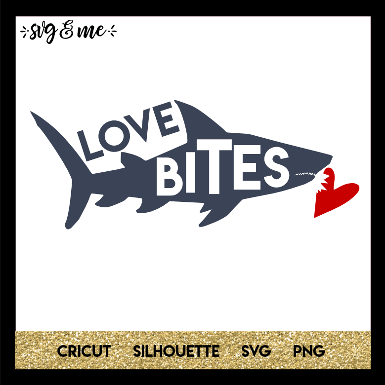 FREE SVG CUT FILE for Cricut, Silhouette - Shark Love Bites Valentine's Day SVG