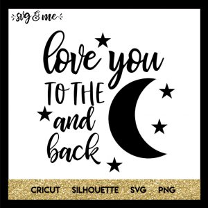 Love You to the Moon and Back Free SVG
