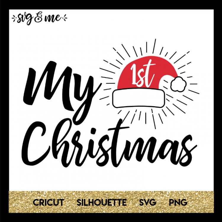 Christmas Svgs Free.Baby S First Christmas Svg Me