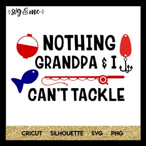 FREE SVG CUT FILE for Cricut and Silhouette DIY Projects - Grandpa & I Fishing Tackle SVG