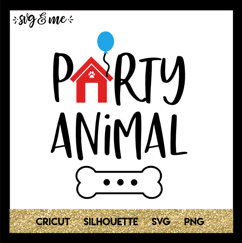 FREE SVG CUT FILE for Cricut and Silhouette DIY Projects - Party Animal Dog SVG