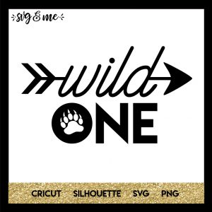 FREE SVG CUT FILE for Cricut, Silhouette and more - Wild One Baby Kids SVG