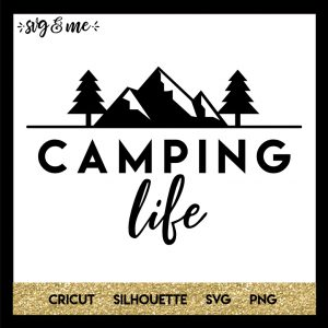 FREE SVG CUT FILE for Cricut, Silhouette - Camping Life SVG