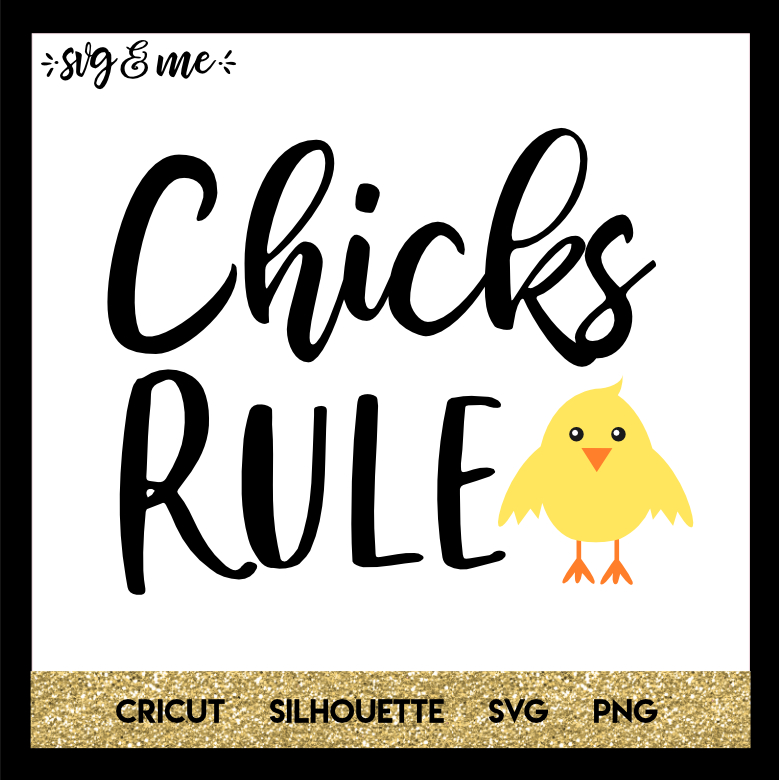 FREE SVG CUT FILE for Cricut, Silhouette and more - Chicks Rule