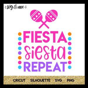 FREE SVG CUT FILE for Cricut, Silhouette - Fiesta Siesta Repeat SVG for Cinco de Mayo or Bachelorette Party