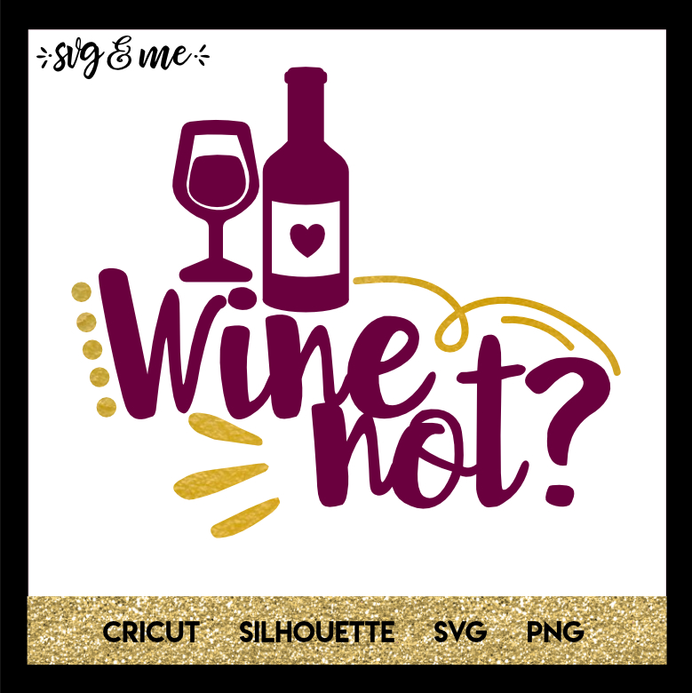 View Love The Wine You Re With Svg Design