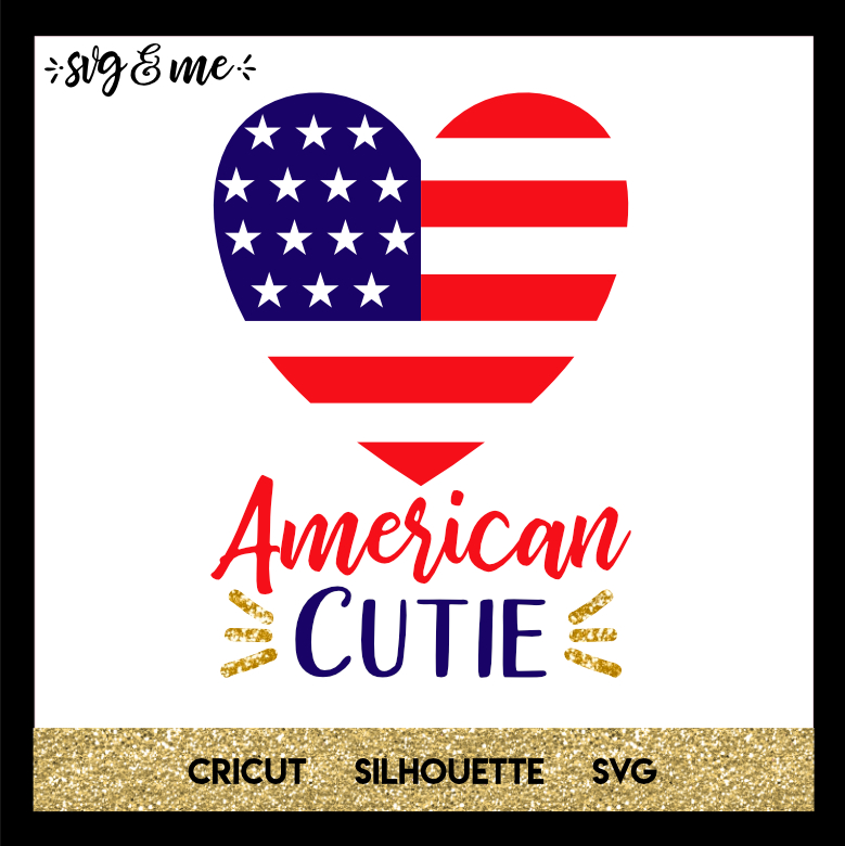 FREE SVG CUT FILE for Cricut, Silhouette and more - American Cutie Flag Heart Patriotic SVG