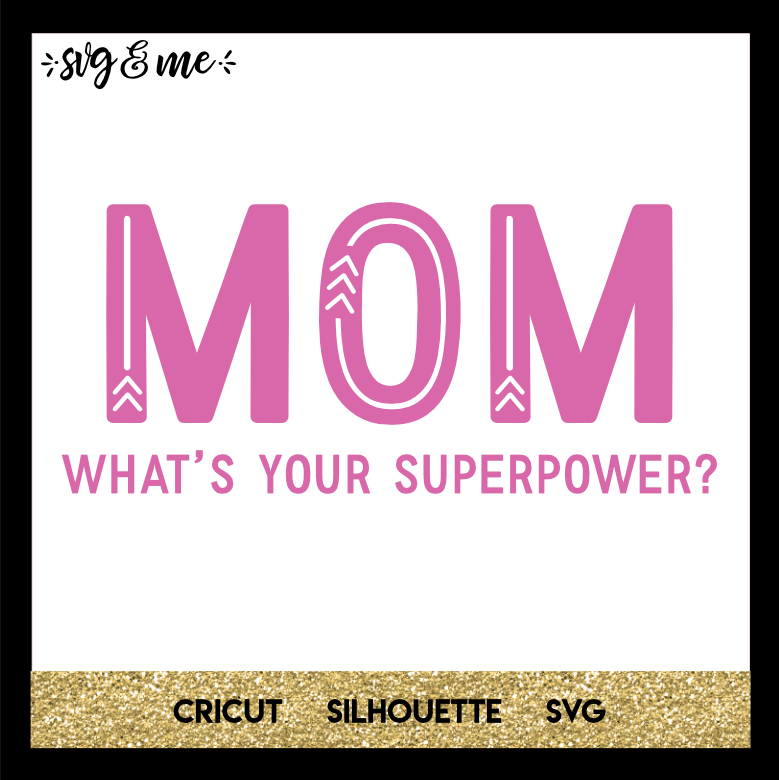 FREE SVG CUT FILE for Cricut, Silhouette and more - Mom Superpower SVG