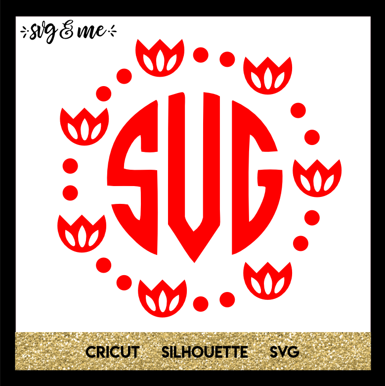 FREE SVG CUT FILE for Cricut, Silhouette and more - Tulip Monogram Wreath Frame