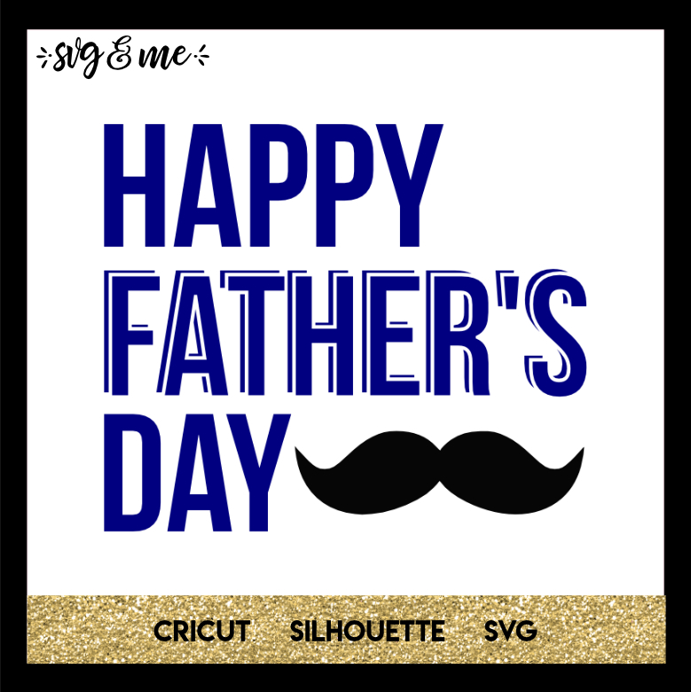 Free They are also prohibited from being used on a print on demand shop. Free Svg Happy Fathers Day Mustache Svg Me SVG, PNG, EPS, DXF File