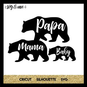 FREE SVG CUT FILE for Cricut, Silhouette and more - Mama Papa and Baby Bear SVGs