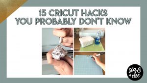 15 Cricut Hacks You Probably Didn't Know