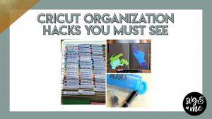 Genius Organization Hacks for Cricut Crafters
