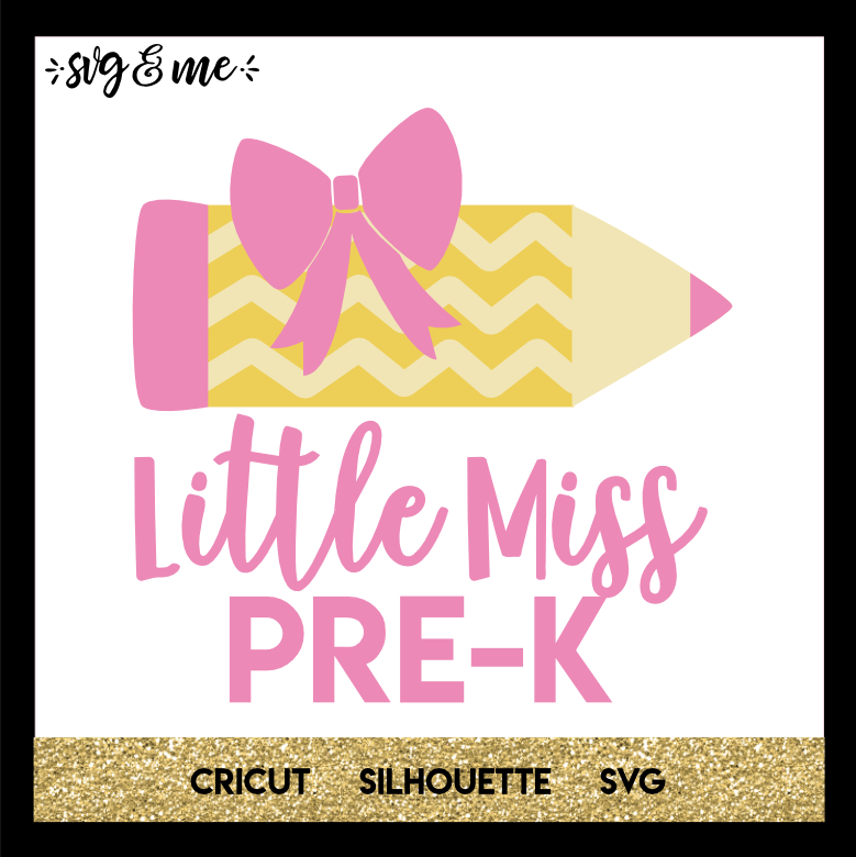 FREE SVG CUT FILE for Cricut, Silhouette and more - Little Miss Pre-K School Girly SVG