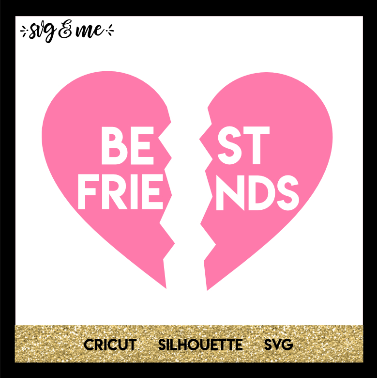 FREE SVG CUT FILE for Cricut, Silhouette and more - BFF Heart SVG